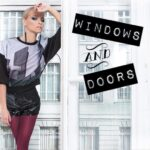 Windows and Doors – editorial feat. Iszak Eszti