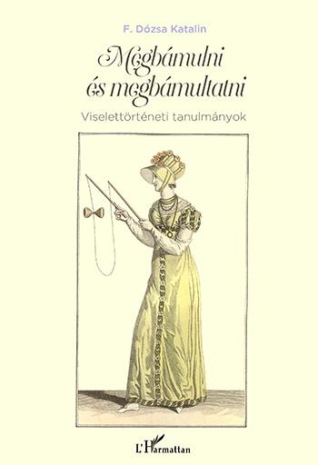 Megbámulni és megbámultatni- F. Dózsa Katalin új könyve - minden-mas, konyvajanlo-2, ajanlo -