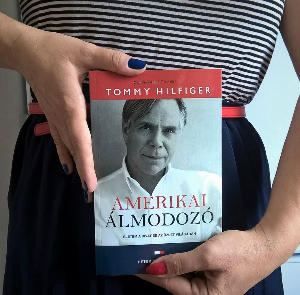 Könyvajánló - Tommy Hilfiger - Amerikai álmodozó - ujdonsagok, ajanlo -