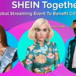 SHEIN Announces SHEIN TOGETHER Featuring Headlining Performances By Katy Perry And Lil Nas X